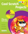 Book cover: Cool Scratch Projects in Easy Steps